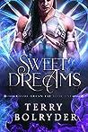 Sweet Dreams (Rogue Dream Fae, #1)