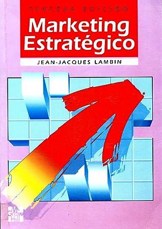 Marketing Estrategico By Jean Jacques Lambin