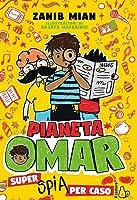 Pianeta Omar – Super spia per caso