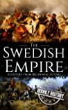Swedish Empire: A History from Beginning to End