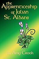 The Apprenticeship of Julian St. Albans