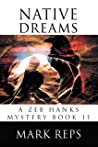 NATIVE DREAMS (Zeb Hanks Mystery Series Book 11)