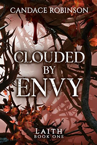 Clouded By Envy