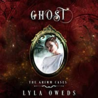 Ghost (The Grimm Cases, #2)