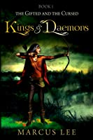 Kings and Daemons (The Gifted and the Cursed, #1)