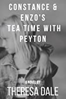 Constance & Enzo's Tea Time With Peyton