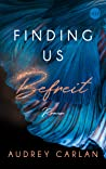 Finding us - Befreit by Audrey Carlan