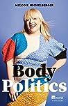 Body Politics: Ei...