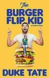 The Burger Flip Kid