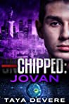 Chipped: Jovan (Unchipped, #9)