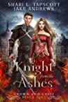 Knight from the Ashes (Crown and Crest #1)