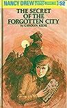The Secret of the Forgotten City (Nancy Drew Mystery Stories, #52)