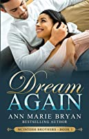 Dream Again (McIntosh Brothers)