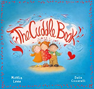 The Cuddle Book by Mifflin Lowe
