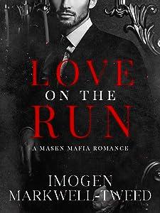 Love On The Run (Masen Mafia #1)