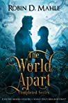 The World Apart Completed Series (World Apart, #0.5-4)