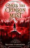 Comes the Crimson Mist