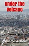 Under the Volcano...