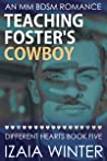 Teaching Foster's Cowboy (Different Hearts, #5)