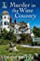 Murder in the Wine Country (A Kelly Jackson Mystery, #6)
