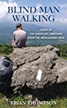Blind Man Walking: The American Landscape, Up Close and Personal on the Appalachian Trail