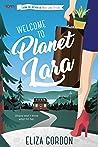 Welcome to Planet Lara (Planet Lara, #1)