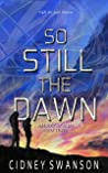 So Still the Dawn (Shadow of Mars Book 3)