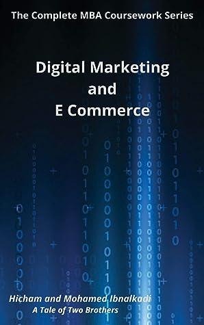 Digital Marketing and E-Commerce (101 Non-Fiction Series Book 20)