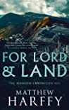 For Lord and Land (The Bernicia Chronicles Book 8)