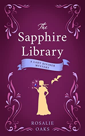 The Sapphire Library (Lady Diviner #3)