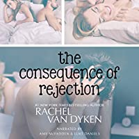 The Consequence of Rejection (Consequence, #4)