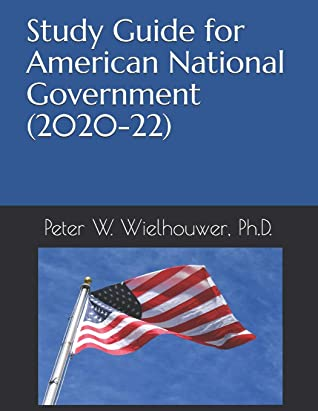 Study Guide for American National Government (2020-22)