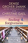 Finding Forgiveness (Bluebird Bay, #5)