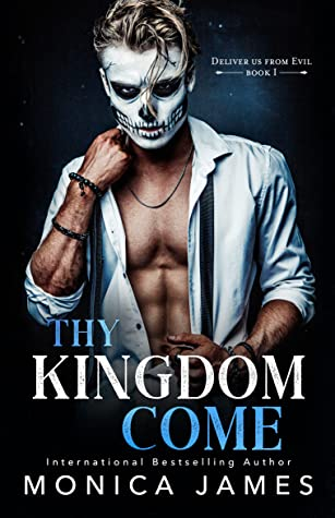 Thy Kingdom Come (Deliver Us From Evil, #1)