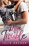 More Trouble (Trouble #2)