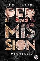 Permission. Pozwolenie (Perversion Trilogy, #3)