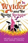 Wylder and the Rising Rockstar (Reluctant Rockstars #3)