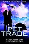 Pet Trade by Carol Van Natta