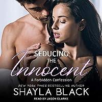 Seducing the Innocent (Forbidden Confessions, #1)