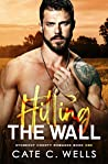 Hitting the Wall (Stonecut County, #1)