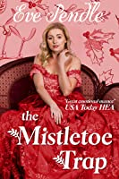 The Mistletoe Trap: A Regency Christmas Romance
