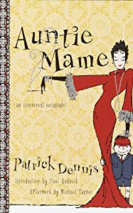 Auntie Mame: An Irreverent Escapade (Auntie Mame, #1)