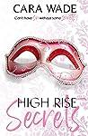 High Rise Secrets (Sin and Secrets #3)