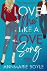 Love Me Like a Love Song (The Storyhill Musicians Book 1)
