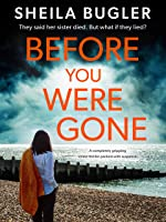 Before You Were Gone  (Eastbourne Murder Mystery Book 3)