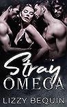 Stray Omega (Quarantine Omega #4)