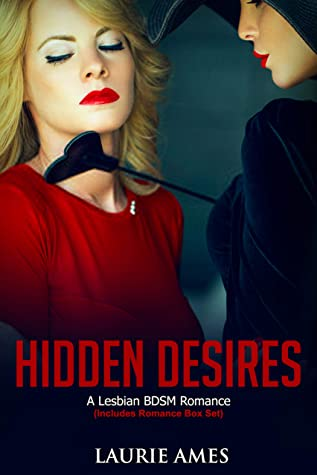 Hidden Desires: A Lesbian BDSM Romance - Includes Romance Collection