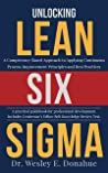 Unlocking Lean Six Sigma: A Competency-Based Approach to Applying Continuous Process Improvement Principles and Best Practices