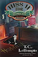 Hiss H for Homicide (A Nick and Nora Mystery, #4)