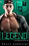 Legend (Rosewood High, #7)